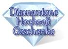 Geschenke zur Diamanthochzeit