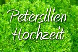 Petersilienhochzeit
