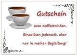 Gutschein zum Kaffeetrinken zum Ausdrucken